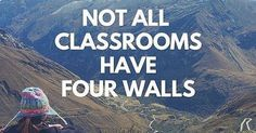 Not all classrooms have four walls.. | Travel Quotes | Pinterest | Buses, Classroom signs and Classroom