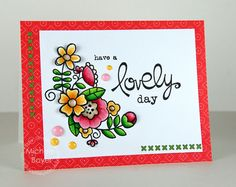 have a lovely day by Shel9999 - Cards and Paper Crafts at Splitcoaststampers