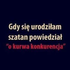 Pamiętam to jakby to było wczoraj True Quotes, Funny Quotes, Funny Mems, Son Luna, Life Motivation, Wtf Funny, Man Humor, Funny Images, True Stories