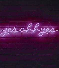 Karen Ay: YES YES OHH YES, 2011 #neon #art #urbanart #contemporaryart #sex