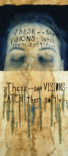 "Lesley Dill's ""These - Saw Vision"" (1996)"