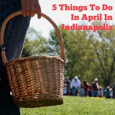 5 Things to Do in April in Indianapolis