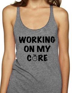 WORKING ON MY CORE - Women's Tank Top                      – Black Star Tees