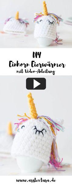 Eierwärmer als Einhorn häkeln mit Video Anleitung - Osterdeko basteln