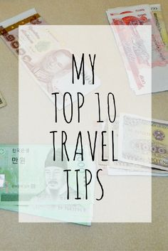 Travel tips | Travel advice | Travel hacks