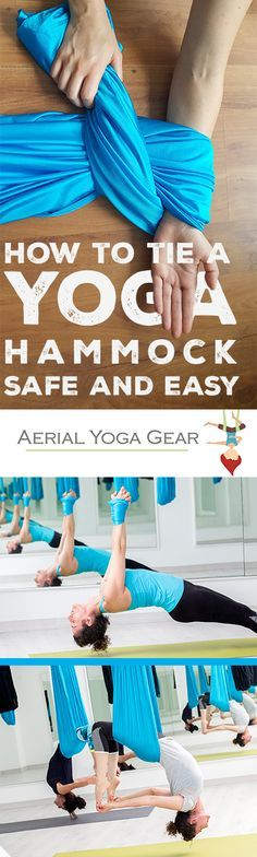 How to Tie an Aerial Yoga Hammock - Quck, easy, and secure!