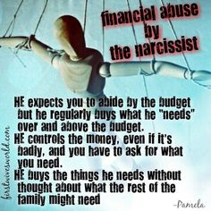 Narcissist- financial abuse
