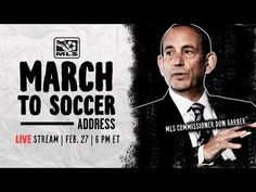 MLS March to Soccer Address | Live Conference with Commissioner Don Garber