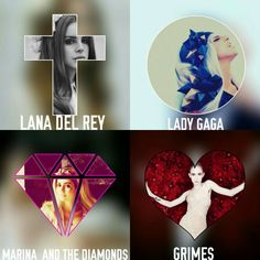 Mis Fav Lana del rey , Lady Gaga, Marina and the diamonds y grimes