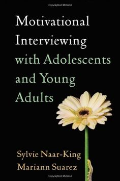 Bestseller Books Online Motivational Interviewing with Adolescents and Young Adults (Applications of Motivational Interviewin) Sylvie Naar-King PhD, Mariann Suarez PhD  ABPP $26.36  - http://www.ebooknetworking.net/books_detail-1609180623.html