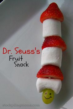 Dr. Seuss's Fruit Snack! I think I may do this since Abby's class has been celebrating Dr. Seuss all week!