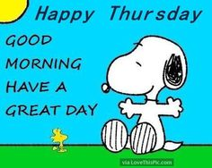 Happy Thursday, Good Morning Have A Great Day thursday good morning thursday…