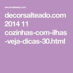 decorsalteado.com 2014 11 cozinhas-com-ilhas-veja-dicas-30.html