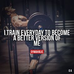 gymaaholic: I Train Everyday To BecomeA better version of me.http://www.gymaholic.co