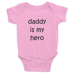 Excited to share the latest addition to my #etsy shop: Daddy is my Hero Infant Bodysuit Baby Onesie/ One Piece http://etsy.me/2Ekn1KW