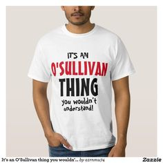 It's an O'Sullivan thing you wouldn't understand!