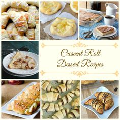 20 Crescent Roll Dessert Recipes | These recipes with crescent rolls are to die for!