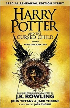 Harry Potter and the Cursed Child - Parts One & Two (Special Rehearsal Edition): The Official Script Book of the Original West End Production: Amazon.co.uk: J.K. Rowling, Jack Thorne, John Tiffany: 9780751565355: Books