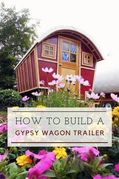 How To Build A DIY Gypsy Wagon Trailer - If you are looking to build a nice camper or off the grid tiny house, I think this how to build a gypsy wagon trailer is for you. It combines the old-school look of a gypsy trailer with the modern amenities of a ne
