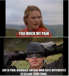 Wise words from the dread pirate Roberts - Fun Picture Funny Movies, Great Movies, Indie Movies, Comedy Movies, Tv Quotes, Movie Quotes, Fiction Quotes, Love Movie, Movie Tv
