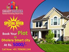 Book Your Residential Plots in Smart city Dholera at very affordable price near International Airport. Bumper Offers!!! Easy EMIs Scheme Booking Amount Rs.5000 Buy 1 Plot & get 1 Plot free!!! Zero Down Payment Plan  Main Features & Amenities: 20+ World Class Amazing Amenities 7 mins from International Airport NA, NOC, Title Clear Near Airport, Metro, Expressway, & Hotel Gallops. 100% transparency 8-9 mins from CBD (Central Business District, Dholera)