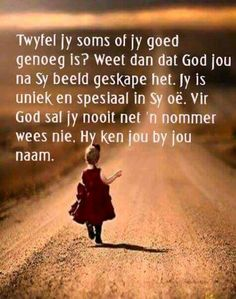 Scripture Verses, Bible Verses Quotes, Wise Quotes, Qoutes, Christening Quotes, Afrikaanse Quotes, Jesus Prayer, Jesus Christ, Special Quotes