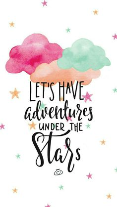 Free Colorful Smartphone Wallpaper – Let's have adventures under the stars – Unique Wallpaper Quotes Iphone Wallpaper Quotes Inspirational, Inspirational Quotes, Happy Wallpaper, January Wallpaper, Star Wallpaper, Wallpaper Ideas, Calligraphy Quotes, Calligraphy Wallpaper, Color Quotes