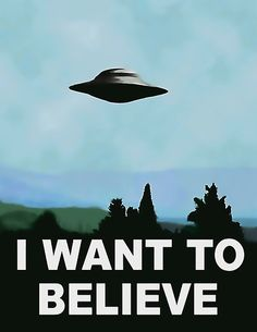 I want to believe, x-files poster. This is NOT the one found in web, poster is saturated, high res and sharp :) enjoy • Also available as T-Shirts & Hoodies, Men's Apparels, Women's Apparels, Stickers, iPhone Cases, Samsung Galaxy Cases, Posters, Home Decors, Tote Bags, Pouches, Prints, Cards, Mini Skirts, Scarves, iPad Cases, Laptop Skins, Drawstring Bags, Laptop Sleeves, and Stationeries #ufo #print #wall #art #decor #aliens #classic #series