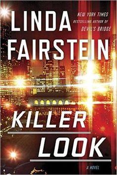 Killer Look (Alexandra Cooper #18) by Linda Fairstein ---- {07/03/2016}