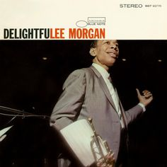 """50 years ago today trumpet legend Lee Morgan recorded a large ensemble session for his album """"Delightfulee"""" with an 11-piece band including Wayne Shorter, Phil Woods, McCoy Tyner & Philly Joe Jones and arrangements by Oliver Nelson. Download """"Delightfulee"""": http://smarturl.it/Delightfulee Hear a track on our Spotify playlist """"1966"""": http://smarturl.it/BlueNote-1966"""