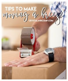 tips to make moving a breeze