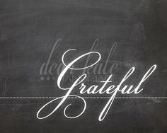Grateful Chalkboard Print on Etsy, $5.00