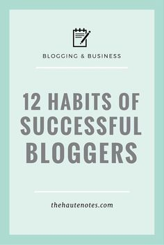 12 habits of successful bloggers, successful bloggers.