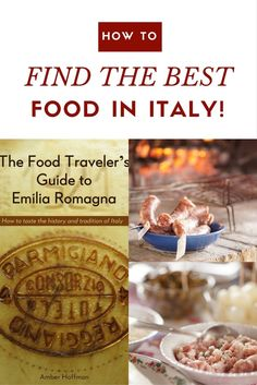 Available Now! The Food Traveler's Guide to Italy | Italy Travel | Italy Food | Emilia Romagna | Food Travel Guide