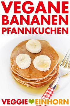 Vegane Bananenpfannkuchen Fast vegan banana pancakes Bake delicious pancakes for breakfast without eggs and milk For children too Simple vegan recipes in German Cook and eat vegan Vegan Banana Pancakes, Baked Pancakes, Tasty Pancakes, Breakfast Pancakes, Breakfast For Kids, Vegan Recipes Easy, Baby Food Recipes, Pancake Healthy, Vegan Sweets