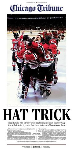 June 16, 2015: The Chicago Blackhawks are the 2015 Stanley Cup champions.