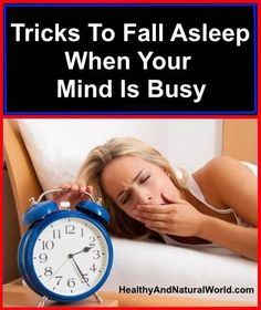 Tricks to Fall Asleep When Your Mind Is Busy