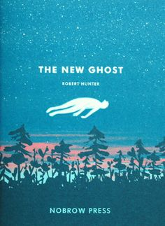 ROBERT HUNTER / THE NEW GHOST