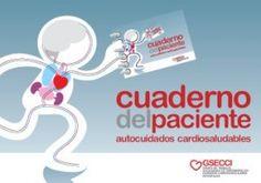 Acceso gratuito. Cuaderno del paciente: autocuidados cardiosaludables Fictional Characters, Caregiver, Notebooks, Fantasy Characters