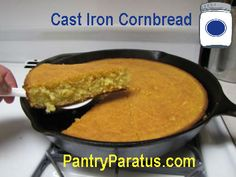 Cornbread in a Cast Iron Skillet - a fabulous tutorial from Pantry Paratus!