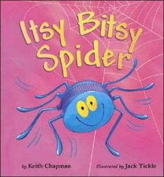 Itsy Bitsy Spider by Keith Chapman