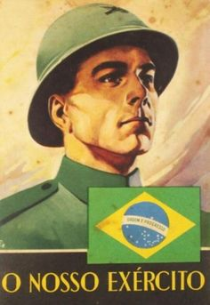 """Our Army"" 1941 Brazilian Army Recruitment Poster Era Vargas, Army Recruitment, Ww2 Posters, My Land, Geography, Baseball Cards"
