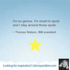 ~ Thomas Watson, IBM president. Find more inspirational quotes at: http://clairvoyantkim.com #inspirational #quote