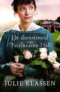 julie klassen - De dienstmeid van Fairbourne Hall