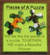 Pieces of a Puzzle - This is a great quote to go with a photo of the larger mural puzzle we are doing for the painting badge.