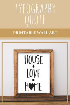 Nov 24, 2017 - Printable Wall Art 8x10, House   Love = Home print, home decor printable, typography quote, love print, house wall art black and white print.  #Affiliate Printable Quotes, Printable Wall Art, Family Room Decorating, House Wall, Typography Quotes, Inspiration Wall, Love Home, Home Art, Living Room Decor