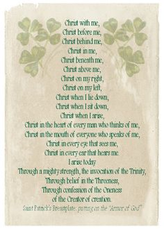My favorite part of Saint Patrick's Breastplate. Such a beautiful prayer.