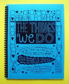 The Things We Do Book - a book of parental doodles via artsyville.com.