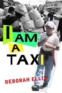 I Am a Taxi | Deborah Ellis