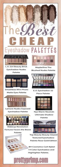 The best drugstore, cheap eyeshadow palettes that are dupes for expensive luxury brands! Filled with matte shadows, shimmer shadows, pops of color and neutrals there is a palette for everyone. #beautyblogger #eyeshadowpalette #eyeshadow #beautytips